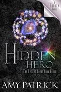 Hidden Hero (Ancient Court #3) (The Hidden Saga Book 9)