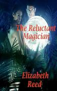 The Reluctant Magician