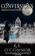 Conversions: The School of Exorcists (YA paranormal adventure and romance, Book 4)