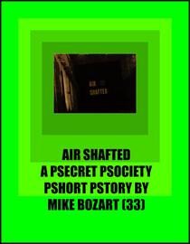 Air Shafted
