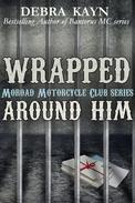 Wrapped Around Him