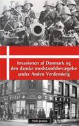 Invasionen af Danmark og den danske modstandsbevægelse under Anden Verdenskrig
