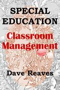 Special Education: Classroom Management