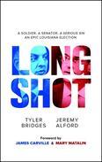 Long Shot: A Soldier, A Senator, A Serious Sin