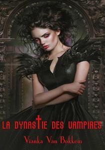 La Dynastie des Vampires