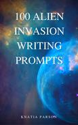 100 Alien Invasion Writing Prompts