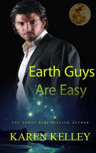 Earth Guys Are Easy