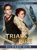 Trials By Fire