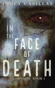 In the Face of Death