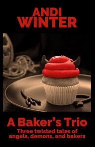 A Baker's Trio