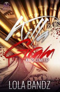 Killa Gram: Kilos come up