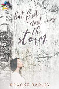 But First Must Come the Storm