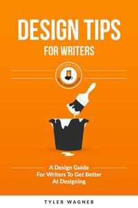 Design Tips For Writers