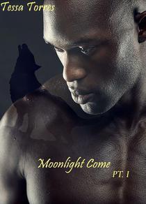 Moonlight Come