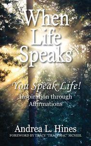 When Life Speaks