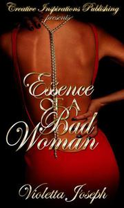 Essence of A Bad Woman