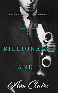 The Billionaire and I (Part One)