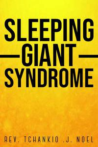 Sleeping Giant Syndrome