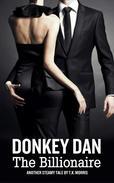 Donkey Dan The Billionaire (Size Story)