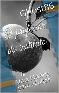O professor do instituto