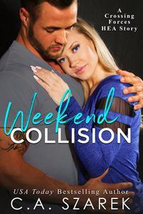 Weekend Collision