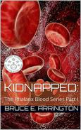 Kidnapped: The Phalanx Blood Series Part I