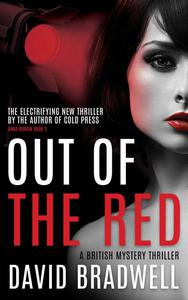 Out Of The Red - A Gripping British Mystery Thriller