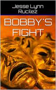 Bobby's Fight