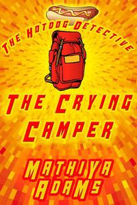 The Crying Camper