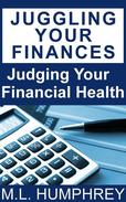 Juggling Your Finances: Judging Your Financial Health