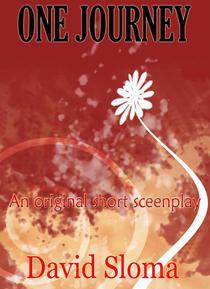 One Journey: An Original Short Screenplay