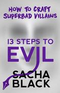13 Steps To Evil - How To Craft Superbad Villains
