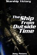 Starship Victory: The Ship Outside of Time