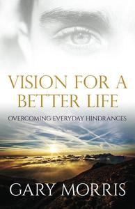 Vision for a Better Life