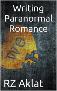 Writing Paranormal Romance
