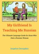 My Girlfriend Teaches Me Russian