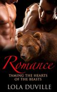 Bear Shifter Romance:  Taming The Hearts Of The Beasts