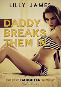 Daddy Breaks Them In