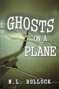 Ghosts on a Plane