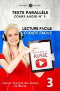 Apprendre le russe   Écoute facile   Lecture facile   Texte parallèle COURS AUDIO N° 3