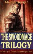 The Last Swordmage Trilogy : Volumes 1-3 of the Magic of Solendrea series