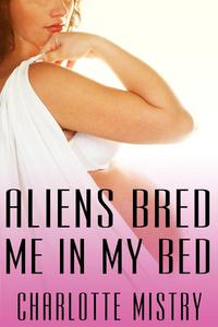 Aliens Bred Me In My Bed