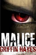 Malice: A Supernatural Thriller