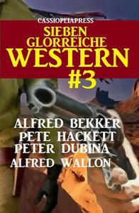 Cassiopeiapress - Sieben glorreiche Western #3