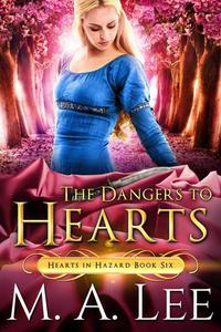 The Dangers to Hearts