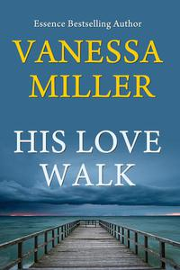 His Love Walk