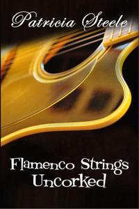 Flamenco Strings Uncorked