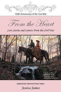From the Heart: Love Letters and Stories from the Civil War