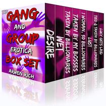 The Gang & Group Erotica Box Set (8 Group, Menage & Gang Stories)