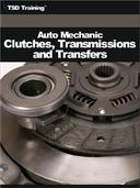 Auto Mechanic - Clutches, Transmissions and Transfers (Mechanics and Hydraulics)